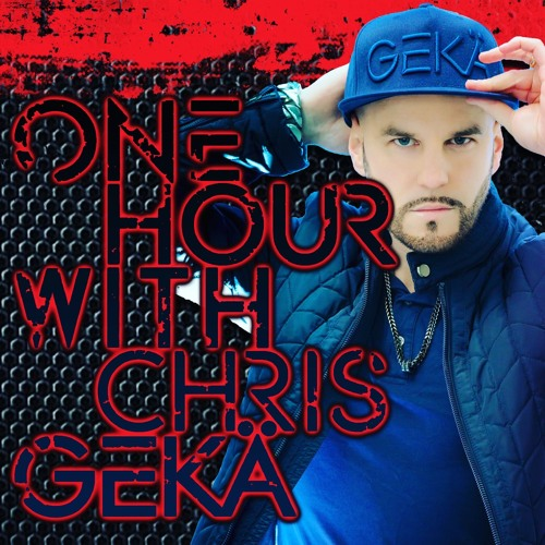 One Hour With Chris Gekä #196 - Guest Keskem