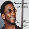 Gucci Mane ft Migos - I Get The Bag (Nairijuana Remix)