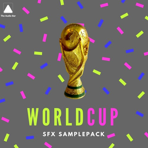 World Cup [SFX Samplepack] *READ INFO TO DOWNLOAD FREE PACK* by The