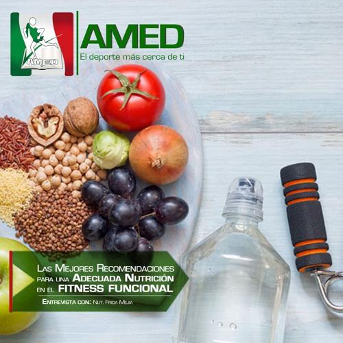 Podcast 183 AMED - Las Mejores Recomendaciones Para Una Adecuada Nutrición En El Fitness Funcional