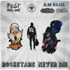 Rockstars Never Die (Post Malone VS Alan Walker + League Of Legends)