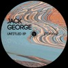 Jack George - Untitled EP [TDF006] [PREVIEW] Out 15th July
