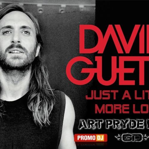 David Guetta - Just a Little More Love (ART PRYDE Remix)