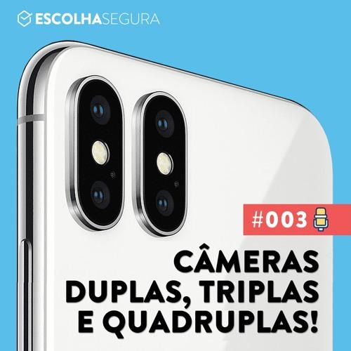#003. Câmeras Duplas, Triplas e Quadruplas são necessárias?