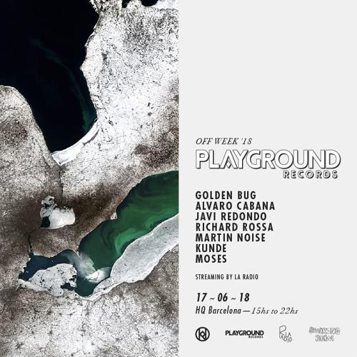 Martin Noise @ Playground Records x La Radio - Off Week '18 streaming showcase - at HQ Barcelona