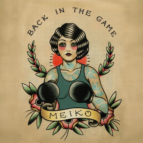 """Meiko - Back In The Game Remix - """"So Let's Play"""" by Helos Bonos"""