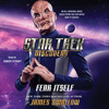 Download STAR TREK: DISCOVERY: FEAR ITSELF Audiobook Excerpt Mp3