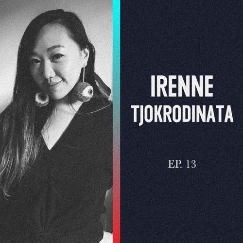 Spektrum Podcast Ep 13 - Irenne Tjokrodinata