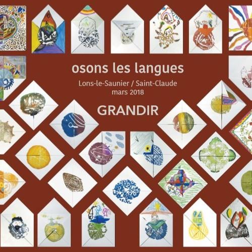 Osons les langues, grandir, à saint Claude, mars 2018, documentaire poétique, CD piste 2