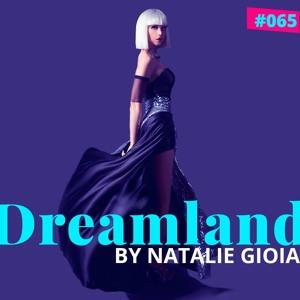 Natalie Gioia - Dreamland 065 2018-07-03 Artwork