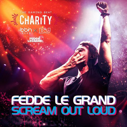 Fedde Le Grand - Scream Out Loud