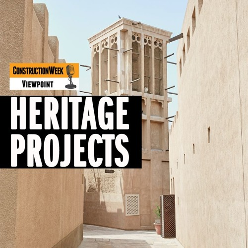 Episode 12 - Heritage Projects