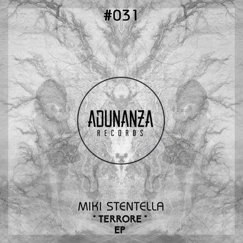 Miki Stentella - Terrore (original mix)