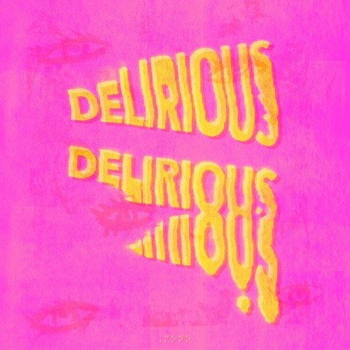 Delirious (Prod. by @xjuly7)