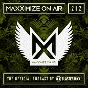 Blasterjaxx - Maxximize On Air 212 2018-06-30 Artwork