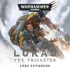 Lukas The Trickster: Warhammer 40,000  Space Wolves, Book 3 By Josh Reynolds Audiobook Excerpt