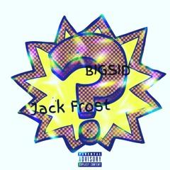 ??? Ft Jack Frost Prod. Bigsidonthetrack
