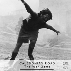 More Music for Films - Caledonian Road - The War Game, with Andrew Smith