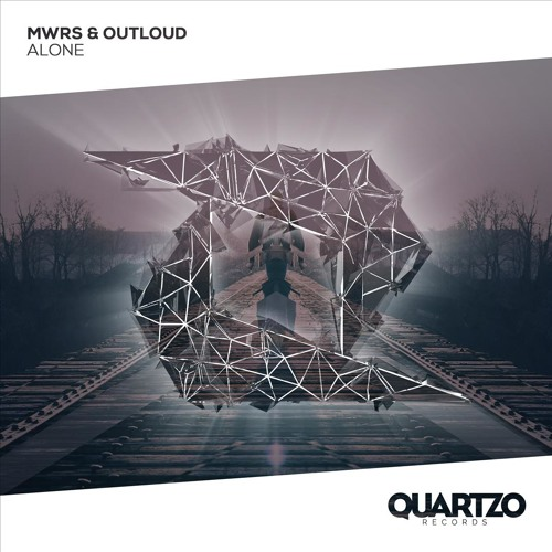 MWRS & Outloud - Alone