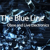 Hong E Hwa - The Blue Line (Oboe and Live Electronics)