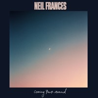 Neil Frances - Coming Back Around