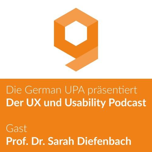 Der UX und Usability Podcast - Folge 1 - Gast: Prof. Dr. Sarah Diefenbach
