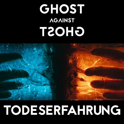 Ghost Against Ghost - Todeserfahrung
