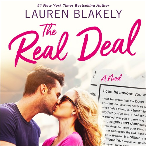 The Real Deal by Lauren Blakely, audiobook excerpt