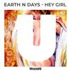 Earth N Days - Hey Girl (Original Mix)