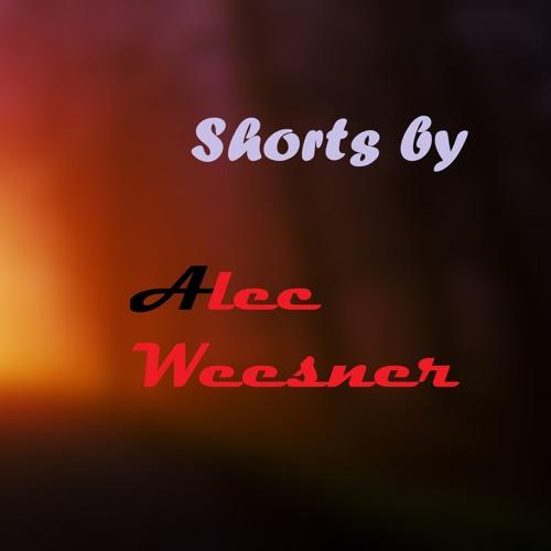 Shorts by Alec Weesner