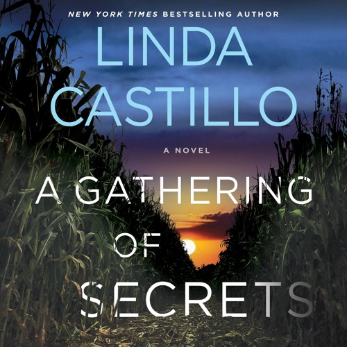 A Gathering Of Secrets by Linda Castillo, audiobook excerpt