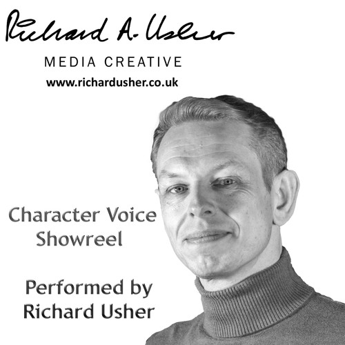 Richard Usher - Character Voice-Over Showreel