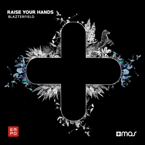 Blazterfield - Raise Your Hands [OUT NOW!]