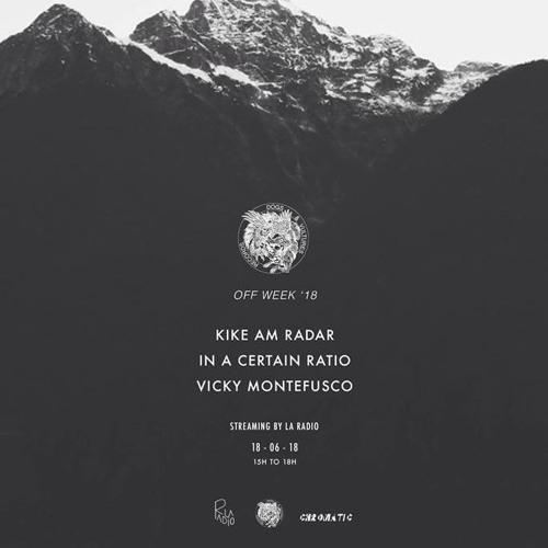 Kike Am Radar @ La Radio x Dogs & Vultures Records #ONWEEK '18