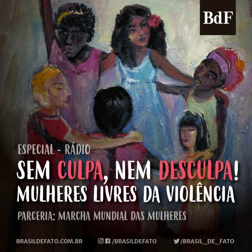 Sem culpa nem desculpas: mulheres livres da violência! - Capítulo 3 | Rua