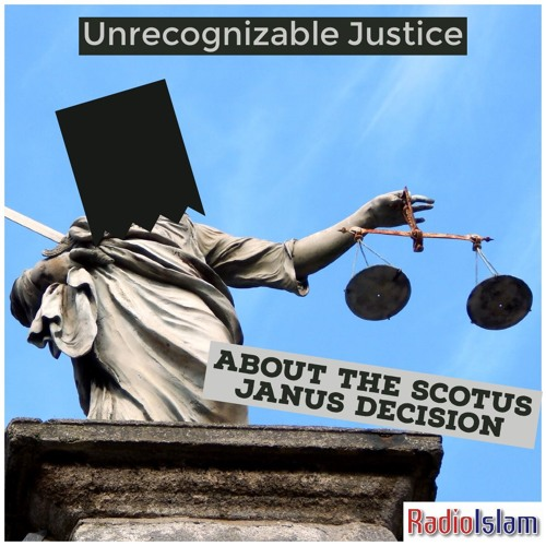 Ep. 565  About The SCOTUS Janus Decision  [06-29-2018]