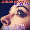 Jasmine Thompson - Let Her Go (Que & Rkay Bootleg) [2018 Cover]