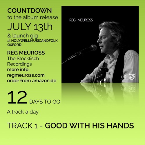 Good With His Hands - Reg Meuross (from the album REG MEUROSS - the Stockfisch recordings)