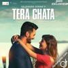 Tera Ghata - Gajendra Verma - Ishfaq Kz