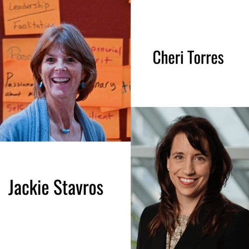 Conversations Worth Having with Jackie Stavros and Cheri Torres