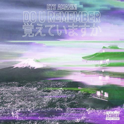 Do U Remember? (Prod. By Tony Sway)