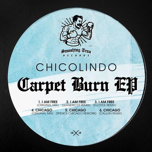 CHICOLINDO - Carpet Burn EP [ST019] 29th June 2018