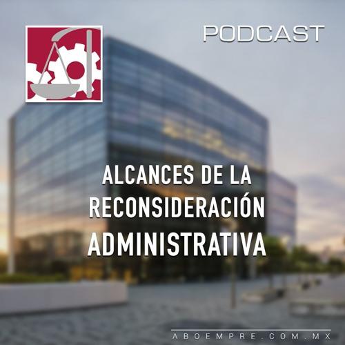 Alcances de la reconsideración administrativa