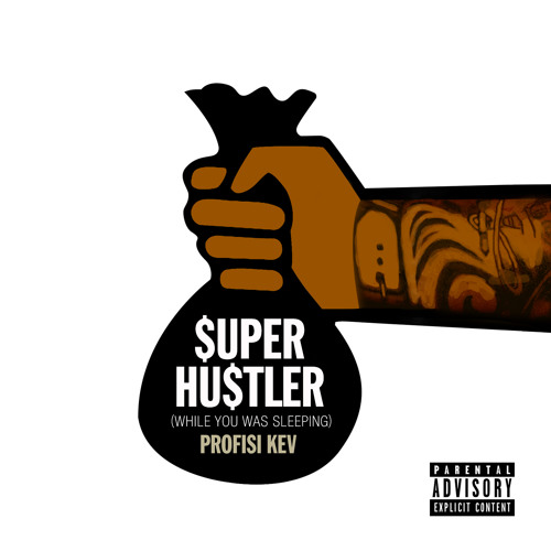 $uper Hu$tler (while you was sleeping) [Explicit]