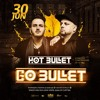 2018.06.30 - Hot Bullet @ Go Bullet - Curitiba/PR