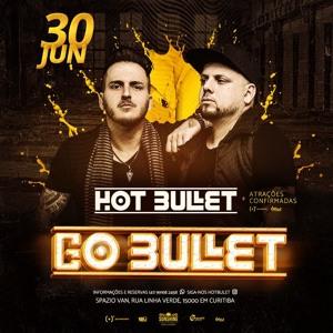 Hot Bullet @ Go Bullet 2018-07-02 Artwork