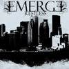 Emerge Restless - 1 - So Far Between Us.mp3