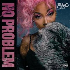 Tokyo Jetz -No Problem Official AUDIO
