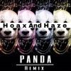 Hoax And Haze - Panda