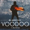 Voodoo by Rex Banner (Royalty-Free on audiocabin.com)